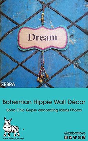 Bohemian Hippie Wall Décor: Boho Chic Gypsy decorating ideas Photos ...