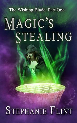 Magic's Stealing by Stephanie Flint