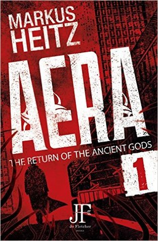 Aera Book 1: The Return of the Ancient Gods