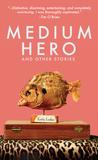 Medium Hero