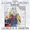 The Official A Game of Thrones Coloring Book by George R.R. Martin