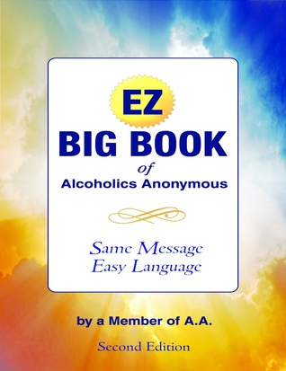 big book of alcoholics anonymous summary