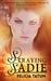 Straying Sadie by Felicia Tatum