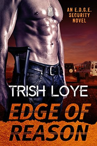 Edge of Reason (Edge Security, #2) by Trish Loye