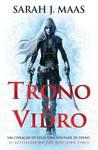Trono de Vidro by Sarah J. Maas