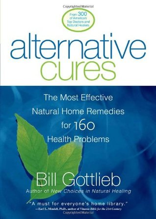 alternative-cures-the-most-effective-natural-home-remedies-for-160-health-problems