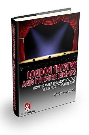 London Theatre and Theatre Breaks