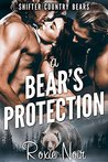 A Bear's Protection by Roxie Noir