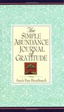 The Simple Abundance Journal of Gratitude by Sarah Ban Breathnach