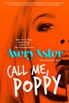 Call Me, Poppy (The Undergrad Years #5)
