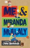 Me and Miranda Mullaly by Jake Gerhardt