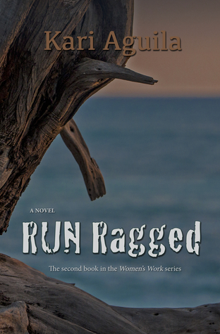 RUN Ragged (Women's Work, #2)