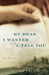 My Dear I Wanted to Tell You (My Dear I Wanted to Tell You #1)