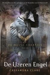 De Ijzeren Engel (De Helse Creaties #4)