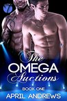 The Omega Auctions (The Omega Auctions #1)