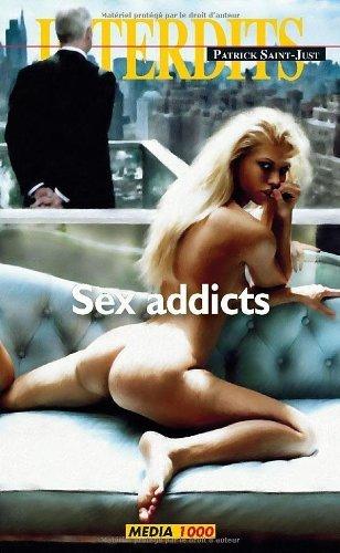 Sex addicts (Les Interdits t. 407)