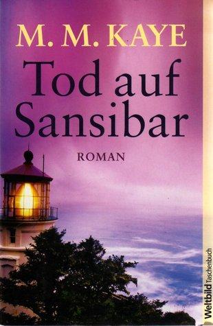 Ebook Tod auf Sansibar by M.M. Kaye read!