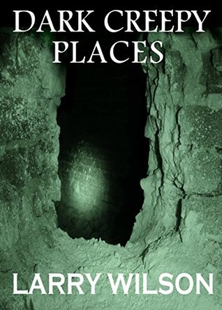 Dark Creepy Places: Uncovering the Mysteries of the Supernatural