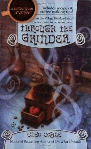 Book Review: Cleo Coyle's Through the Grinder