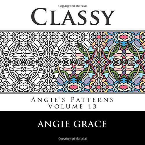 Classy (Angie's Patterns Volume 13)
