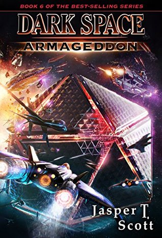 Armageddon (Dark Space, #6)