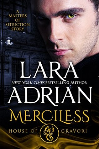 Merciless: House of Gravori: A Masters of Seduction Novella(Masters of Seduction 1)