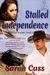 Stalled Independence (Holid...
