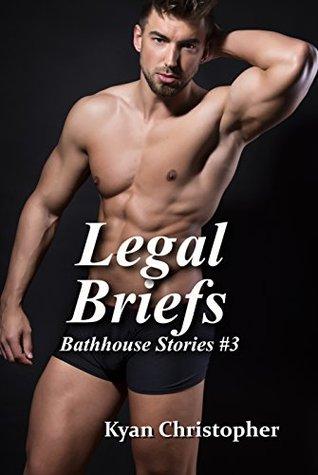 Legal Briefs (Bathhouse Stories Book 3)