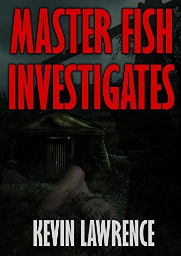 Master Fish Investigates: Crime,Mystery,Thriller,Murder series book (thriller and mysteries best sellers 4)