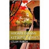 Hikari Okami: Kitsune Series