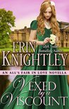Vexed by a Viscount (All's Fair in Love, #4)