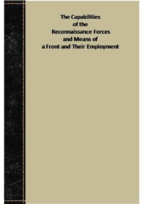 The Capabilities of the Reconnaissance Forces and Means of a Front and Their Employment