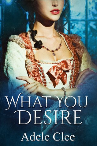 What You Desire (Anything for Love, #1)