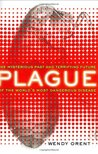 Plague: The Mysterious Past and Terrifying Future of the World's Most Dangerous Disease