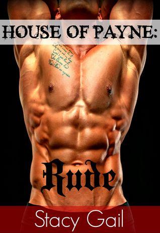 Rude (House Of Payne, #4)