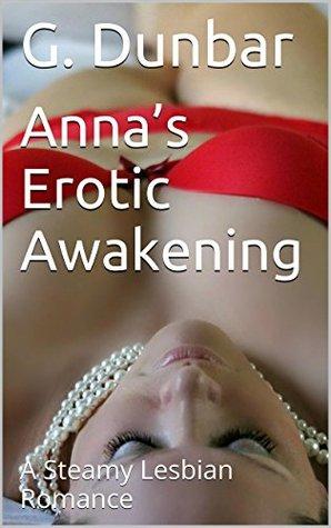 Anna's Erotic Awakening: A Steamy Lesbian Romance