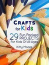 Crafts For Kids: ...