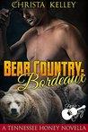 Bear Country: Bordeaux (Bear Country, #2)
