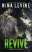 Revive (Storm MC, #3) by Nina Levine