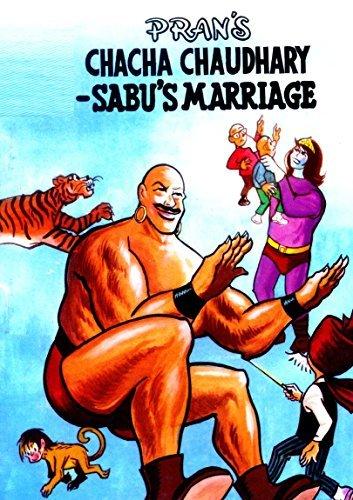 CHACHA CHAUDHARY AND THE WEDDING OF SABU: CHACHA CHAUDHARY