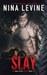 Slay (Storm MC, #4) by Nina Levine