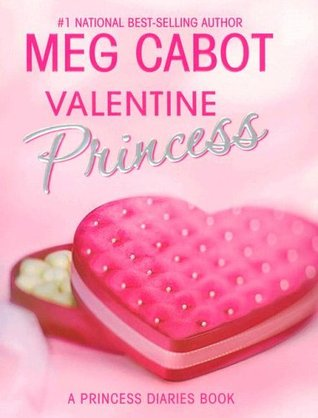 Valentine Princess (The Princess Diaries, #4.25)