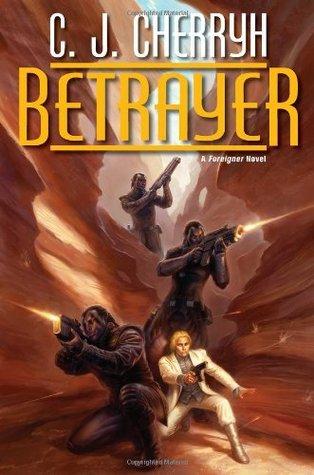 Betrayer by C.J. Cherryh