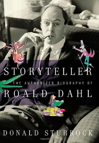Storyteller: The Authorized Biography of Roald Dahl