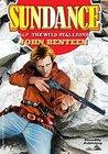 The Wild Stallions (Sundance Western Book 7)