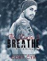 The Reason I Breathe (Bite & Release, #2)