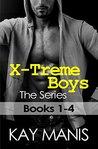 X-Treme Boys: The Series (X-Treme Boys #1-4)