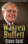 Warren Buffett: The Business And Life Lessons Of An Investment Genius, Magnate And Philanthropist (Warren Buffett, Buffett, Investing, Warren Buffet Biography, ... Buffet book, Buffett books, Business book)