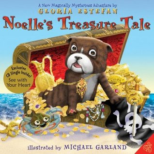 Noelle's Treasure Tale by Gloria Estefan