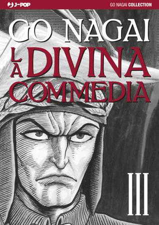 La Divina Commedia, Vol. III (Go Nagai Collection: La Divina Commedia, #3)